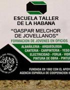 Convocatoria de la Escuela Taller de La Habana Gaspar Melchor de Jovellanos